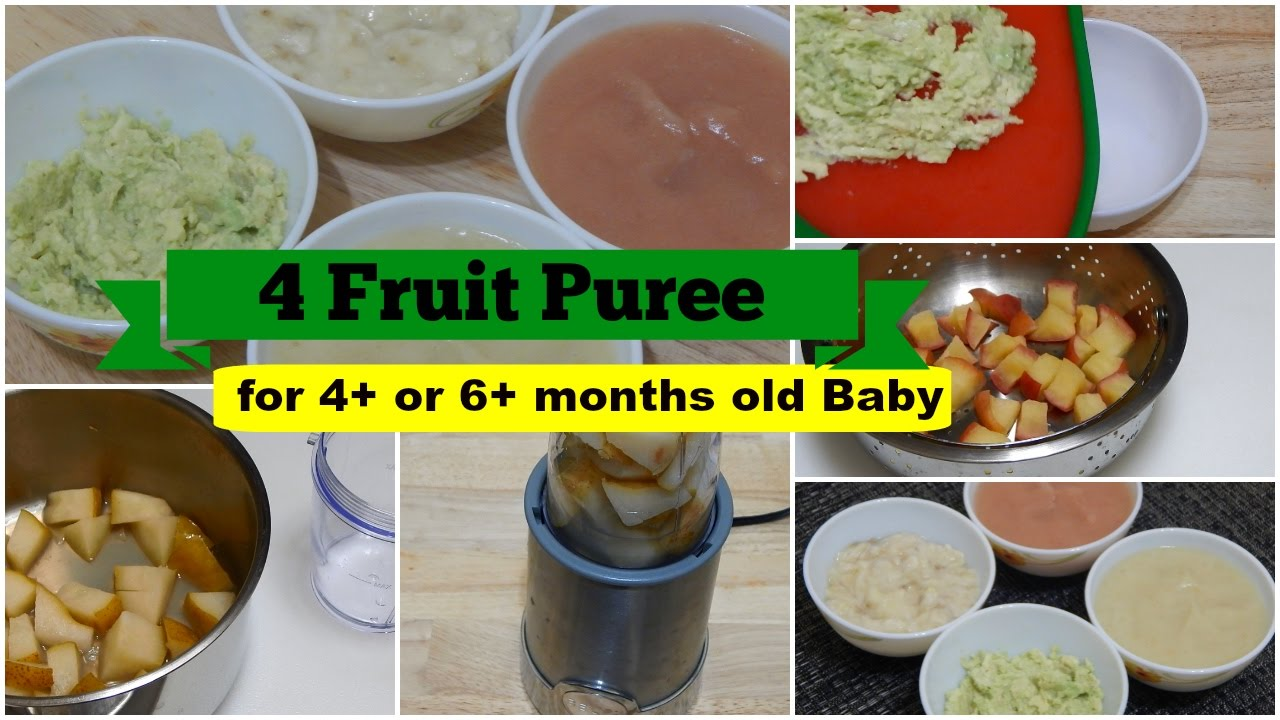 4 Fruit Puree For 4 Or 6 Months Baby L Healthy Baby Food
