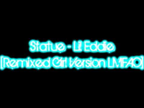 Statue - Lil Eddie [Girl Version Remix]