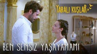 Ben Sensiz Yaşayamam! | Yaralı Kuşlar 78. Bölüm (English and Spanish))