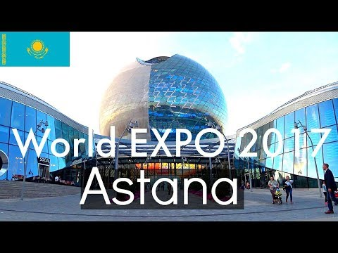 Astana Kazakhstan World EXPO 2017