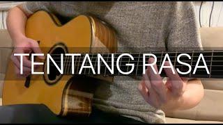 Tentang Rasa - Astrid (Fingerstyle Guitar Cover)