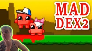 ГЛАВНОЕ ПРИНЦЕССА ►Mad Dex 2►Обзор,Первый взгляд,Геймплей,Gameplay