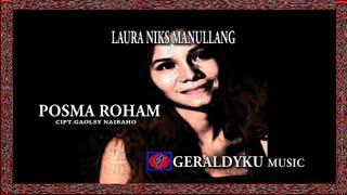 laura niks Manullang - Posma Roham || lagu batak romantis