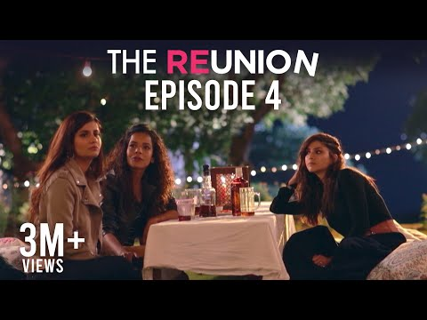 The Reunion | Original Series | Episode 4 | The Flashbacks B