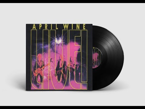 I'm On Fire For You Baby - April Wine