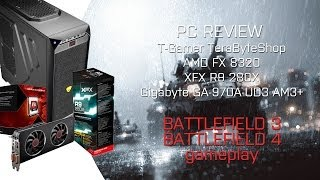 Terabyte T-Gamer AMD FX 8320 / XFX R9 280X + Teste de Battlefield 3 e Battlefield 4