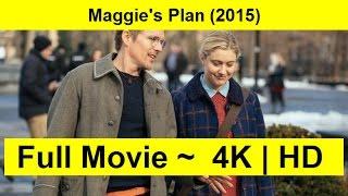 Maggie's Plan Full Length