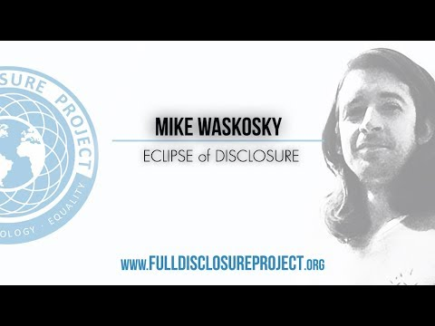 Mike Waskoski - Eclipse of Disclosure - Law of One, RA & the Blue Avians