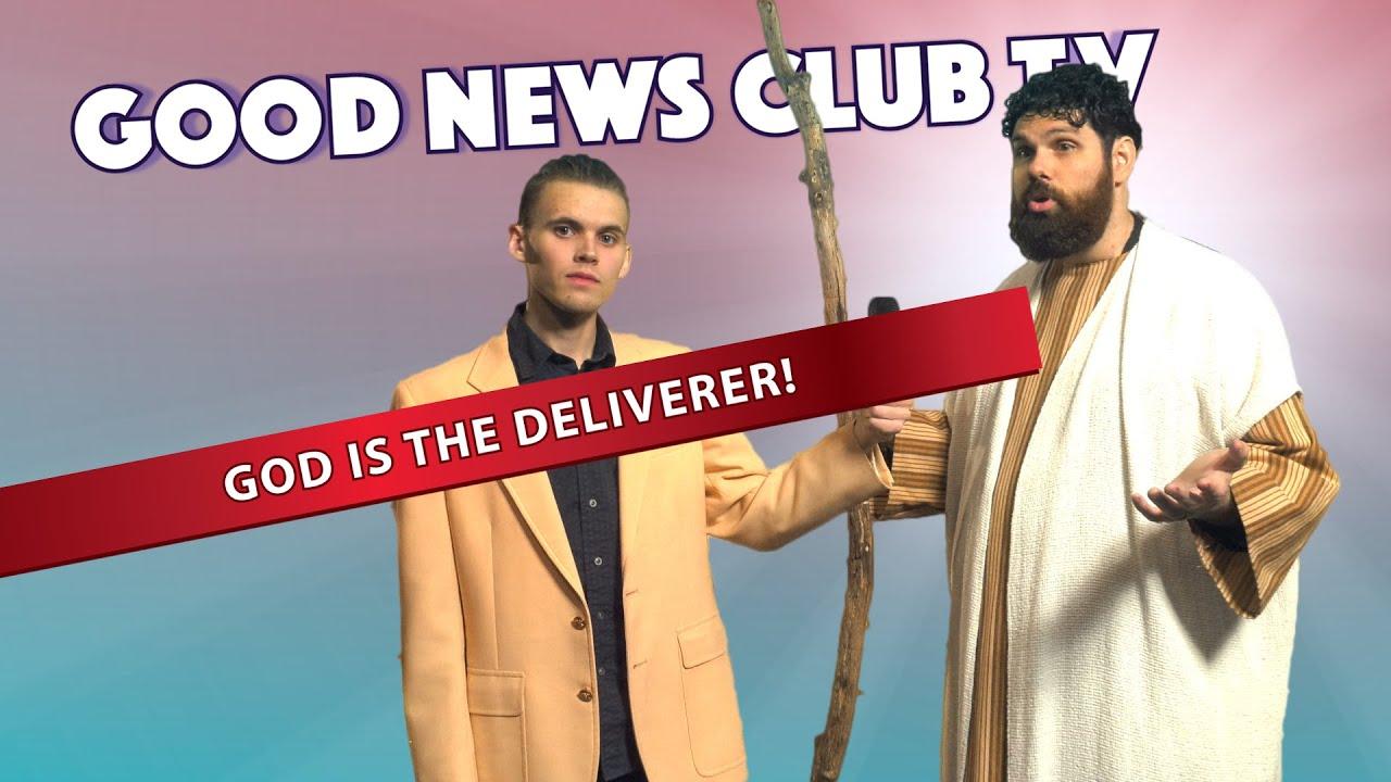 God is the Deliverer