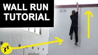 How to Wall Run | Wall Climb Tutorial - How To Parkour