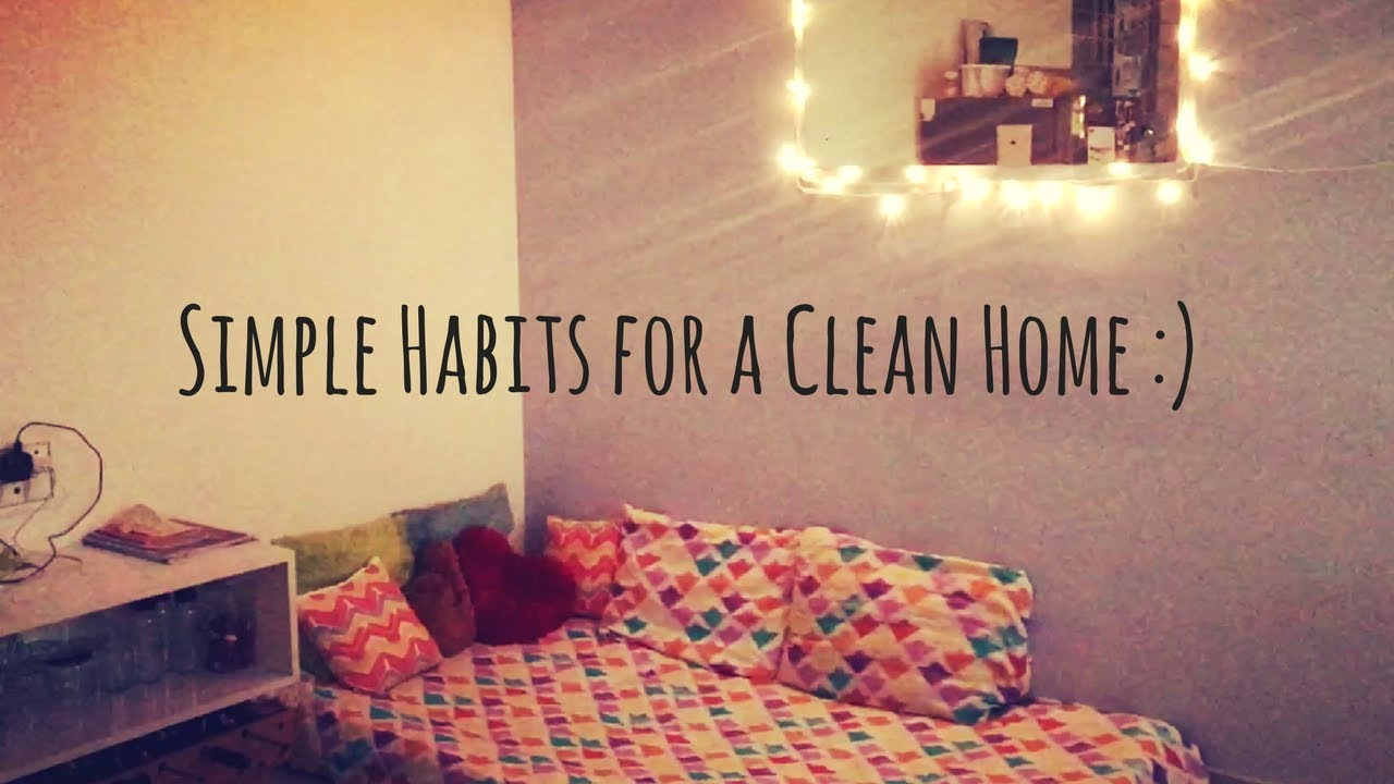 Daily Home Cleaning Routine Daily Habits For A Clean Home Daily Home Cleaning Tips And Tricks