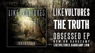 Watch Like Vultures The Truth video