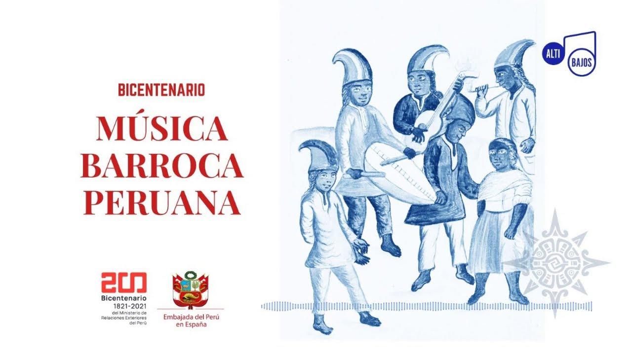 Altibajos Bicentenario Peru Musica Barroca Youtube