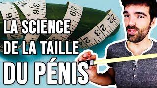 LA SCIENCE DE LA TAILLE DU PÉNIS