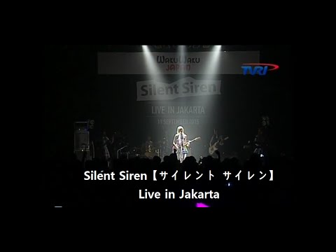 [091915] Silent Siren 【サイレント サイレン】 Live in Jakarta