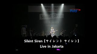 Silent Siren【サイレント サイレン】 Live in Jakarta 1. Kakumei - 00...