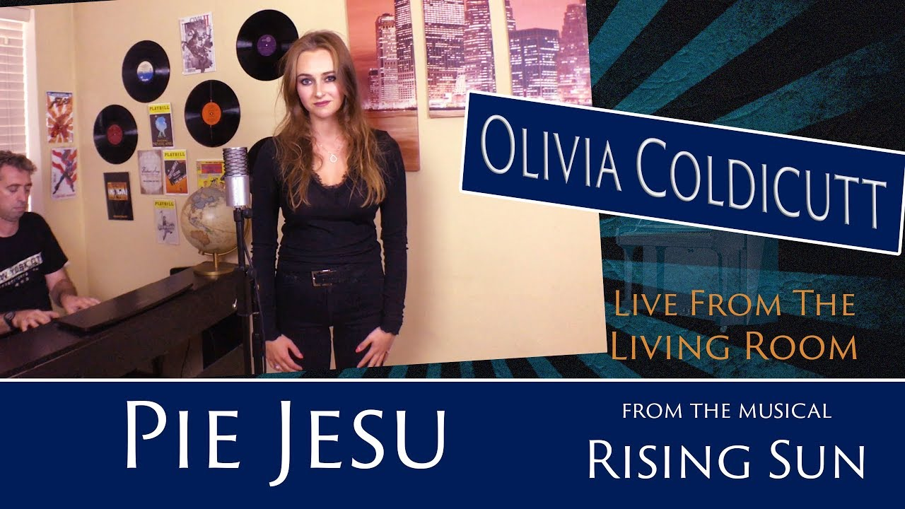 Pie Jesu   From The Musical U0027Rising Sunu0027   Olivia Coldicutt   Live From The  Living Room Part 49
