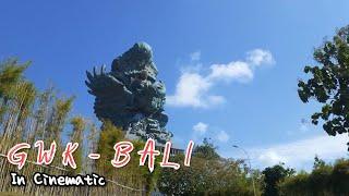 Garuda Wisnu Kencana - Cultural Park BALI - 2019   GWK - Cinematic Travel Video