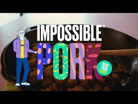 Introducing Impossible™ Pork Made from Plants