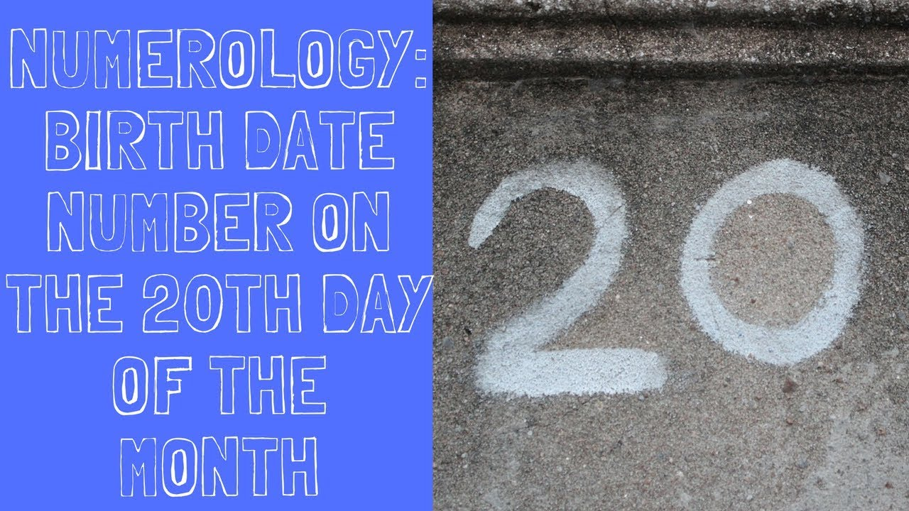 numerology for date of birth 20