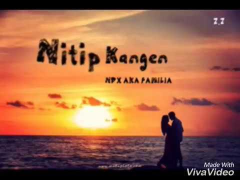 Cover Lagu Nitip Kangen|NDX AKA FAMILIA_Viral