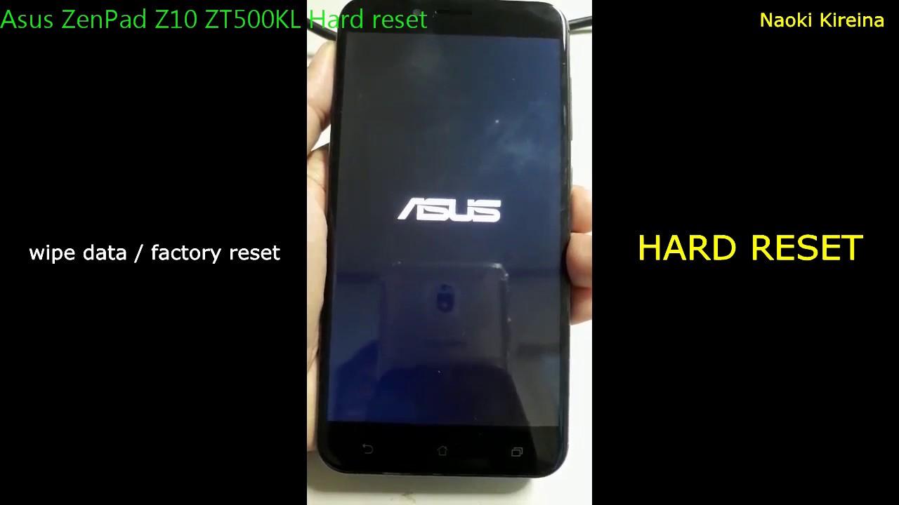 Asus Zenpad Z10 ZT500KL Restore Videos - Waoweo