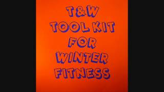 Tiger & Woods - Tool #2 (Tool Kit For Winter Fitness EP)