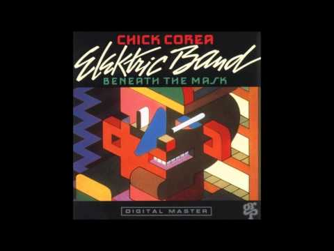 Chick Corea Elektric Band - Beneath The Mask - 7. Charged Pa