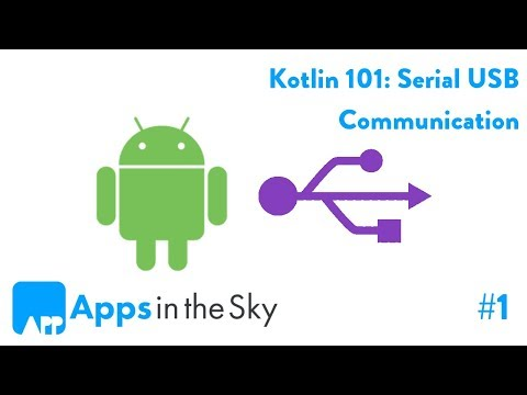 Kotlin 101: How To Communicate Via Serial Connection Part 1