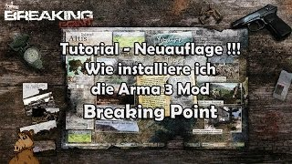 Arma 3 Mod - Breaking Point installieren -Neuauflage- HD [Deutsch]