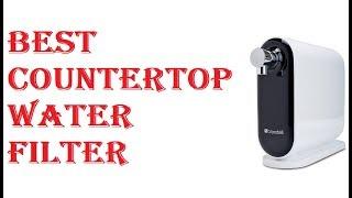 Best Countertop Water Filter 2020
