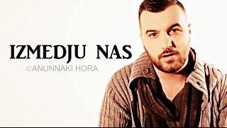 Buba Corelli feat. ŠONN & CHI - Izmedju nas ( LYRICS )