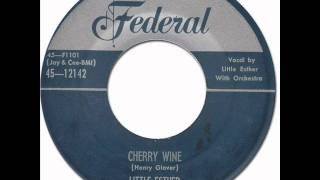 Jump Blues * CHERRY WINE - Little Esther [Federal 12142] 1953