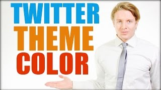 How To Change Twitter Theme Color  - Twitter Tutorial 2016