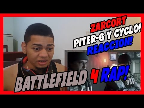 BATTLEFIELD 4 RAP - Zarcort Con Piter G y Cyclo - VIDEO REACCION!!!