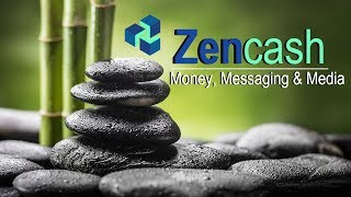What is ZenCash? | Data Sharing Platform on the Rise? | Review 2018