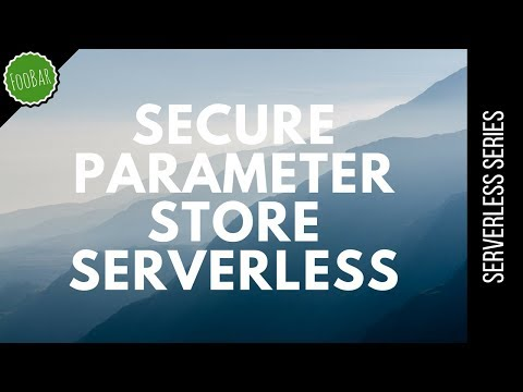 AWS Parameter Store: Secure store of keys with AWS and