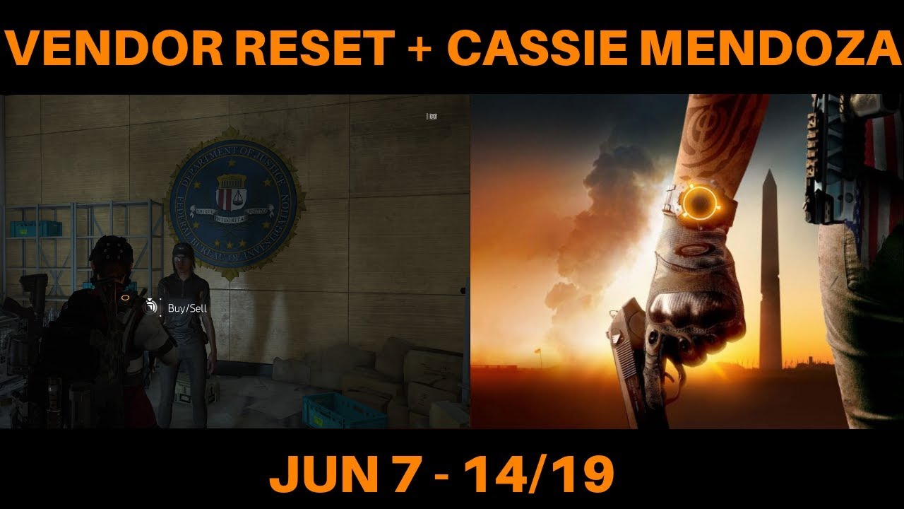 The Division 2 - VENDOR RESET + CASSIE MENDOZA LOCATION (JUN 7/19)