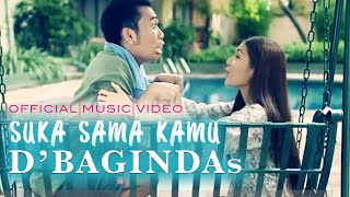 D'Bagindas - Suka Sama Kamu ( Official Video - HD )