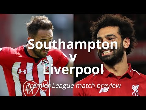 Southampton v Liverpool - Premier League Match Preview