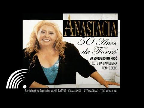 Anastácia - Xote Da Gameleira (Feat. Falamansa) - 50 Anos De Forró