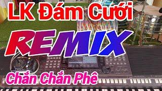 Nhạc Đám Cưới Remix CỰC SÔI ĐỘNG, Chơi Đàn Trực Tiếp #7 Quá Tê Mê -  Nhạc Sống Sình Sen