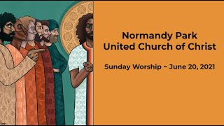 NPUCC Worship for Sunday, June 20th, 2021