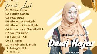 Full Album Sholawat Terbaru DEWI HAJAR - Addinu Lana || Cita Citaku Jadi Hafidz Qur'an || Huwannur