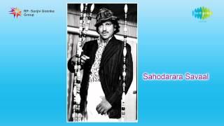 Sahodarara Saval | Eke Noduve Haage song