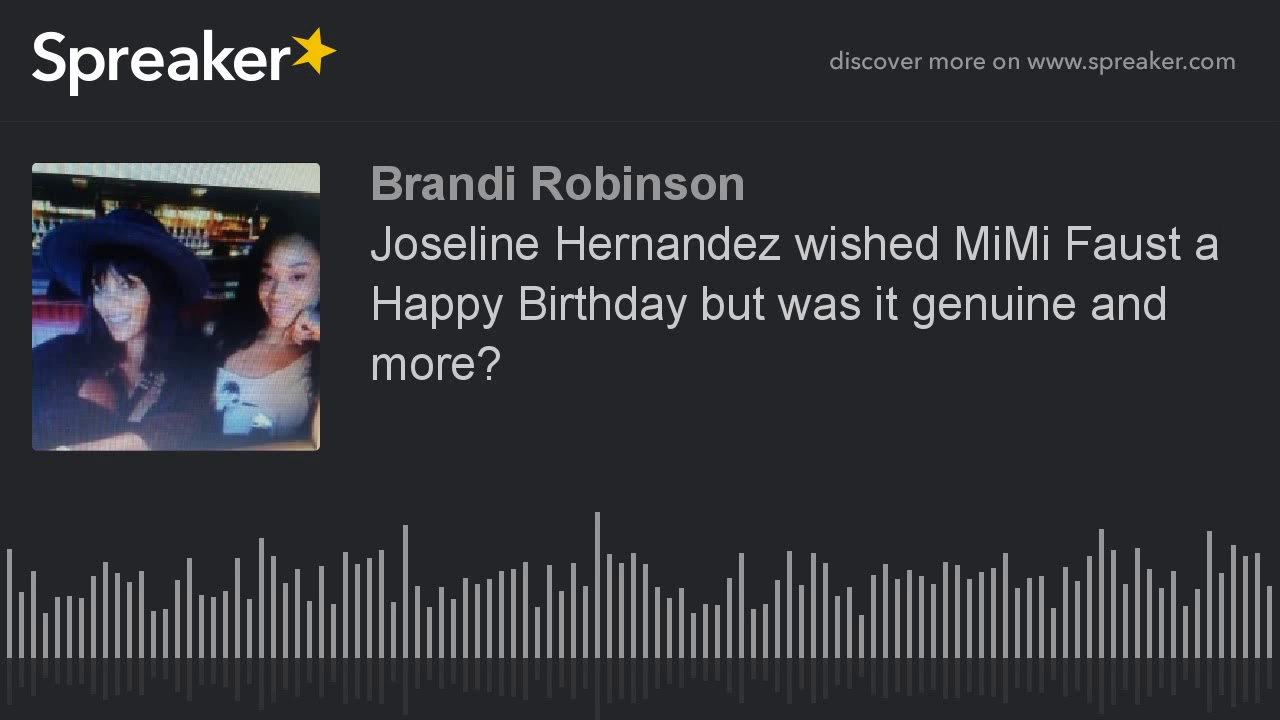 Joseline Hernandez Wished MiMi Faust A Happy Birthday But