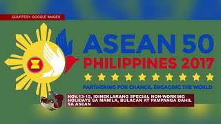 NOV.13-15, IDINEKLARANG SPECIAL NON-WORKING HOLIDAYS SA MANILA, BULACAN AT PAMPANGA DAHIL SA ASEAN