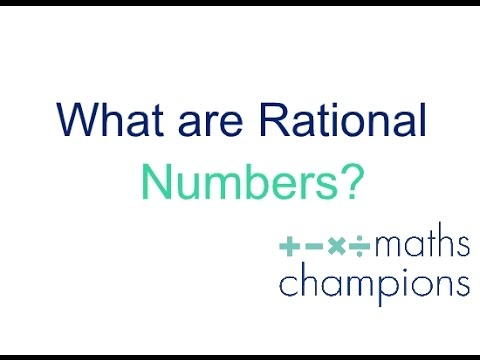 what are rational numbers? definition , explanation and examples