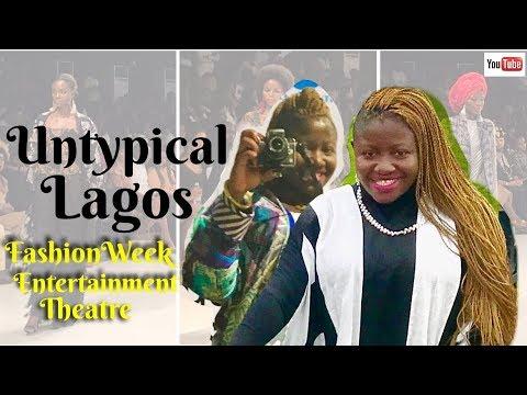 Untypical Lagos I Fashion Week, Entertainment & Theatre