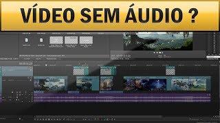 Como Resolver Vídeo Sem Áudio Sony Vegas - Tutorial